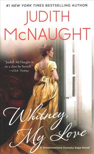 Link to an enlarged image of Whitney, My Love (The Westmoreland Dynasty Saga) (Reissue)