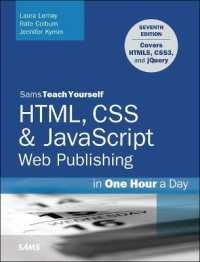 Link to an enlarged image of Sams Teach Yourself HTML, CSS & Javascript Web Publishing in One Hour a Day : Covering HTML5, CSS3, and Jquery (Sams Teach Yourself...) (7th)