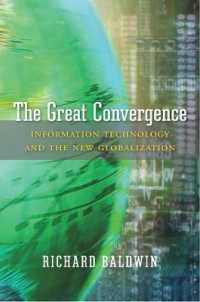 Link to an enlarged image of The Great Convergence : Information Technology and the New Globalization