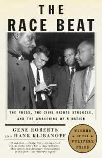 Link to an enlarged image of The Race Beat : The Press, the Civil Rights Struggle, and the Awakening of a Nation (Vintage)
