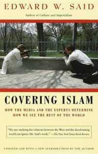 Link to an enlarged image of Covering Islam : How the Media and the Experts Determine How We See the Rest of the World (Revised)
