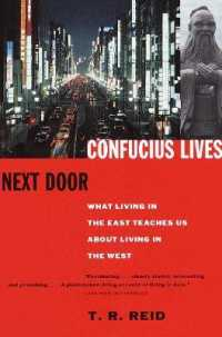 Link to an enlarged image of Confucius Lives Next Door : What Living in the East Teaches Us about Living in the West (Reprint)