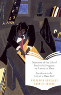Link to an enlarged image of Narrative of the Life of Frederick Douglass an American Slave and Incidentsin the Life of a Slave Girl (Modern Library Classics)