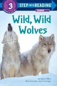 Link to an enlarged image of Wild, Wild Wolves (Step into Reading, a Step 2 Book)