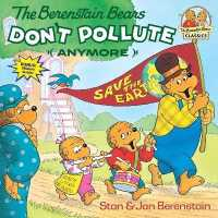 Link to an enlarged image of The Berenstain Bears Don't Pollute Anymore (First Time Books)
