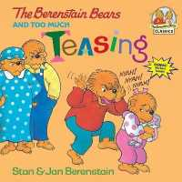 Link to an enlarged image of The Berenstain Bears and Too Much Teasing (First Time Books)
