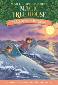 Link to an enlarged image of Dolphins at Daybreak (Magic Tree House #9)