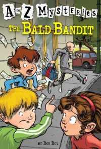 Link to an enlarged image of The Bald Bandit (A to Z Mysteries)