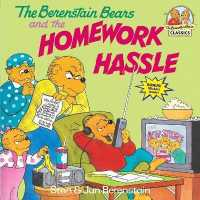 Link to an enlarged image of The Berenstain Bears and the Homework Hassle (First Time Books)