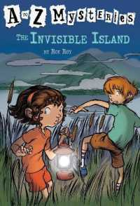 Link to an enlarged image of The Invisible Island (A to Z Mysteries)