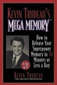 Link to an enlarged image of Kevin Trudeau's Mega Memory : How to Release Your Superpower Memory in 30 Minutes or Less a Day (Reprint)