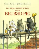 Link to an enlarged image of The Three Little Wolves and the Big Bad Pig (Reprint)