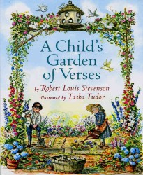 Link to an enlarged image of A Child's Garden of Verses : By Robert Louis Stevenson ; Illustrated by Tasha Tudor (Revised)
