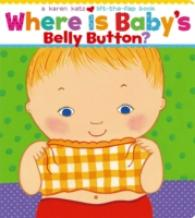 Link to an enlarged image of Where Is Baby's Belly Button? (Karen Katz Lift-the-flap Books)