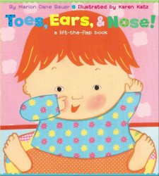 Link to an enlarged image of Toes, Ears, & Nose! (Karen Katz Lift-the-flap Books) (LTF BRDBK)
