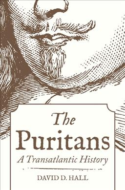 Link to an enlarged image of The Puritans : A Transatlantic History