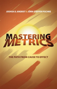 Link to an enlarged image of Mastering 'Metrics : The Path from Cause to Effect