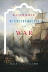 Link to an enlarged image of Economic Interdependence and War (Princeton Studies in International History and Politics)