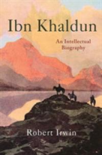 Link to an enlarged image of Ibn Khaldun : An Intellectual Biography (Reprint)