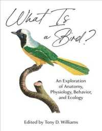 What Is a Bird?:An Exploration of Anatomy, Physiology, Behavior, and Ecology 9780691200163