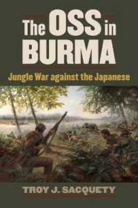 Link to an enlarged image of The OSS in Burma : Jungle War against the Japanese