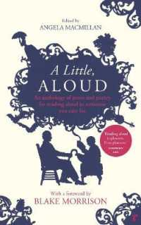 image of A Little, Aloud: An anthology of prose and poetry for reading aloud to someone you care for