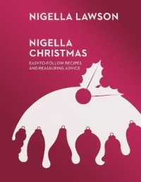 Link to an enlarged image of Nigella Christmas : Food, Family, Friends, Festivities (Nigella Collection) -- Hardback