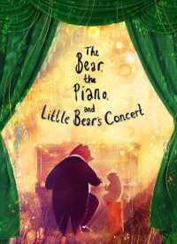 Bear, the Piano and Little Bear's Concert 9780711247253