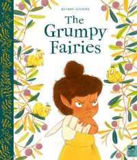 Link to an enlarged image of The Grumpy Fairies (Illustrated)