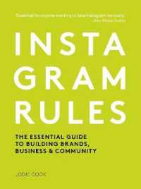 Link to an enlarged image of Instagram Rules : The Essential Guide to Building Brands, Business & Community