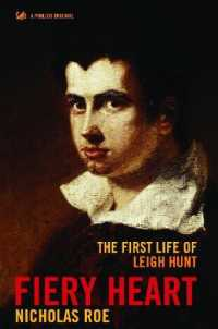 Link to an enlarged image of Fiery Heart : The First Life of Leigh Hunt