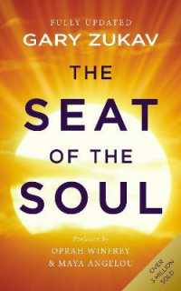 Link to an enlarged image of Seat of the Soul : An Inspiring Vision of Humanity's Spiritual Destiny -- Paperback / softback (Revised ed)