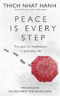 Link to an enlarged image of Peace Is Every Step: The Path of Mindfulness in Everyday Life