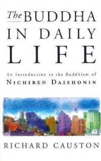 Link to an enlarged image of The Buddha In Daily Life: An Introduction to the Buddhism of Nichiren Daishonin