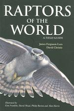 Link to an enlarged image of Raptors of the World : A Field Guide (Helm Field Guides) -- Paperback / softback
