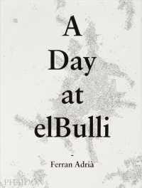 Link to an enlarged image of A Day at elBulli : An insight into the ideas, methods and creativity of Ferran Adria (Reissue Updated)