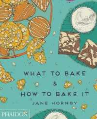 Link to an enlarged image of What to Bake & How to Bake It