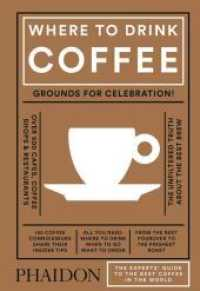 Link to an enlarged image of Where to Drink Coffee : The Expert's Guide to the Best Coffee in the World