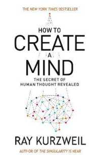 Link to an enlarged image of How to Create a Mind : The Secret of Human Thought Revealed -- Paperback / softback (English Language Edition)