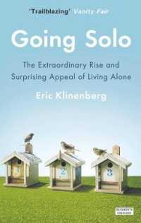 Link to an enlarged image of Going Solo: The Extraordinary Rise and Surprising Appeal of Living Alone