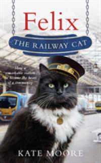 Felix the Railway Cat by Moore, Kate