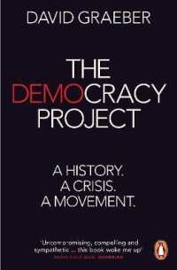Link to an enlarged image of The Democracy Project: A History, a Crisis, a Movement