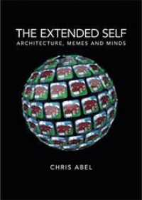 Link to an enlarged image of The Extended Self : Architecture, Memes and Minds