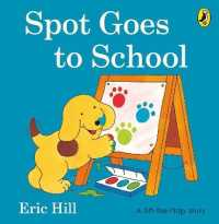 Link to an enlarged image of Spot Goes to School BOARD BOOK