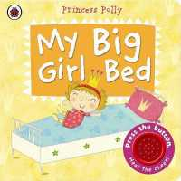 Link to an enlarged image of My Big Girl Bed: a Princess Polly book -- Board book