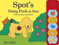 Link to an enlarged image of Spot's Noisy Peek-a-boo -- Hardback