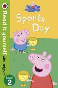 Link to an enlarged image of Peppa Pig: Sports Day - Read it yourself with Ladybird : Level 2 (Read It Yourself) -- Paperback / softback
