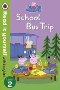 Link to an enlarged image of Peppa Pig: School Bus Trip - Read it yourself with Ladybird: Level 2 (Read It Yourself)