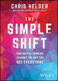 Link to an enlarged image of The Simple Shift : How Useful Thinking Changes the Way You See Everything