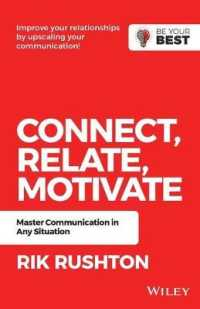 Link to an enlarged image of Connect Relate Motivate : Master Communication in Any Situation (Be Your Best)